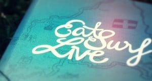 Lesetipp: Eat Surf Live – Ein etwas anderes Reisebuch