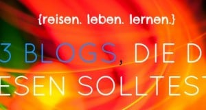 {reisen. leben. lernen.} 33 coole Blogs, die du lesen solltest