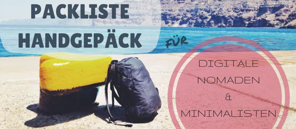 fdacea1251a664 Packliste Handgepäck  Leichtes Reisen für Digitale Nomaden   Minimalisten