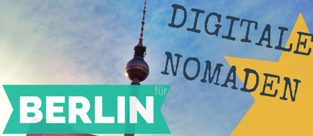 Berlin Digitale Nomaden