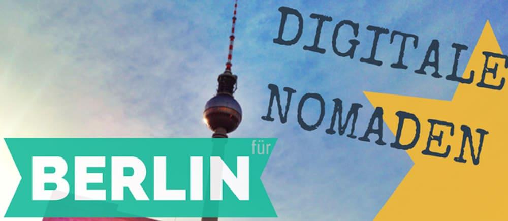 Berlin Digitale Nomaden