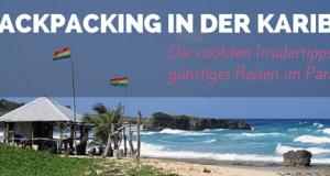 Backpacking Karibik: Was es kostet & wie du dein Paradies dort findest!