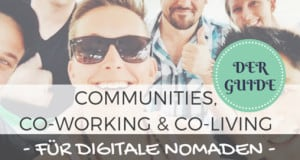 Communities, Co-Working & Co-Living: Der Guide für Digitale Nomaden