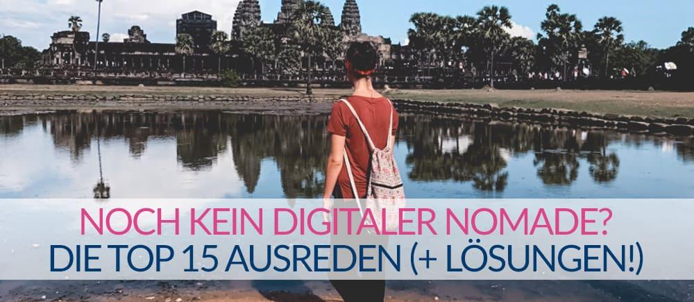 digitale nomaden ausreden